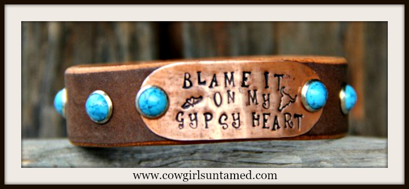 "COWGIRL GYPSY BRACELET ""Blame It On My Gypsy Heart"" Brown Leather Turquoise Boho Cuff"
