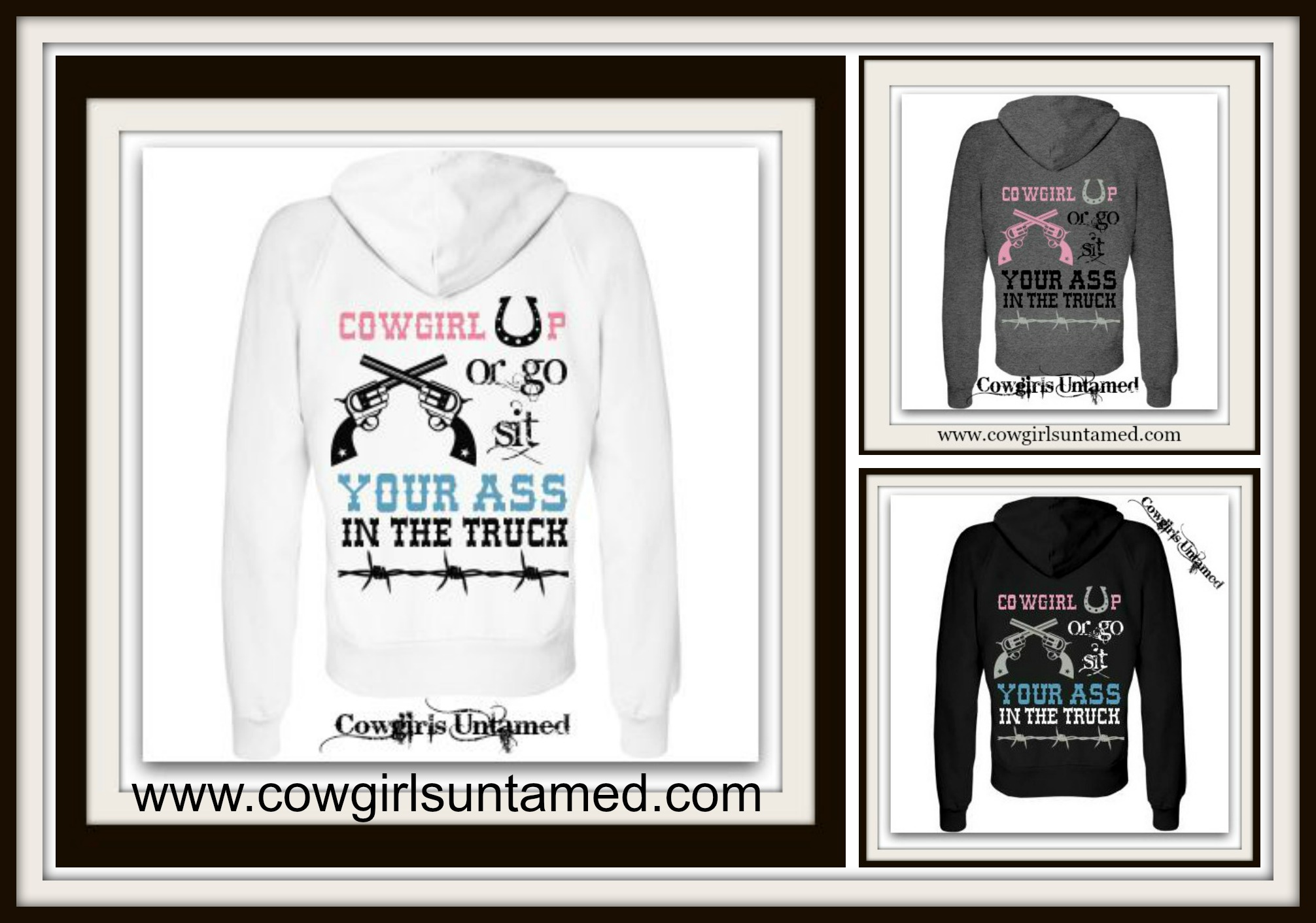 """COWGIRL ATTITUDE SWEATSHIRT """"Cowgirl Up or Go Sit Your Ass In The Truck"""" Zip Up Western Hoodie"""
