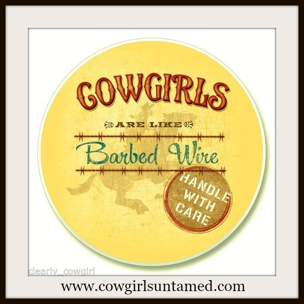 "WESTERN COWGIRL HOME ""Cowgirls Are Like Barbed Wire  Handle With Care"" Truck Coaster for Cup Holders"