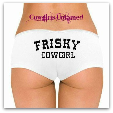 "COWGIRL ATTITUDE PANTY  ""Frisky Cowgirl"" White Low Rise Panty Hot Short"