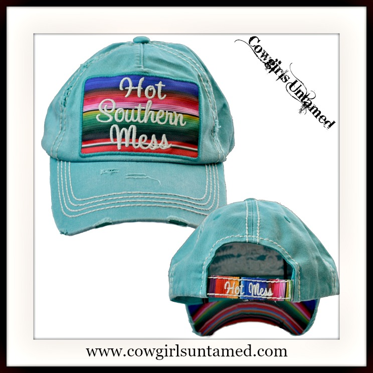 "SOUTHERN STYLE CAP Serape Embroidered ""Hot Southern Mess"" Turquoise Cap"