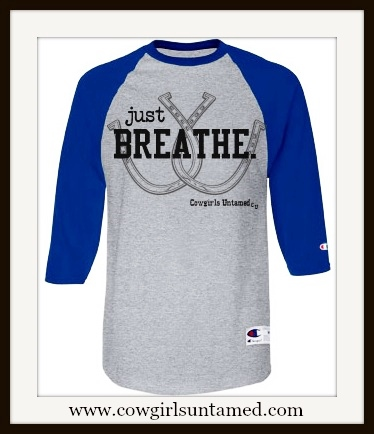 "COWGIRL ATTITUDE TEE ""Just Breathe"" with Lucky Horseshoes 3/4 Sleeve Grey & Blue Baseball UNISEX T-Shirt"