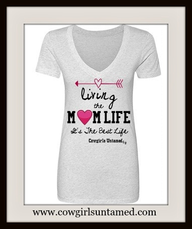 "COWGIRL ATTITUDE T-SHIRT ""Living the Mom Life It's the Best Life"" with Emoji Heart and Arrow Top"