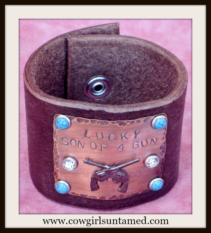 "COWGIRL STYLE CUFF ""Lucky Son of A Gun"" Sixshooter Brown GENUINE LEATHER Western Bracelet"
