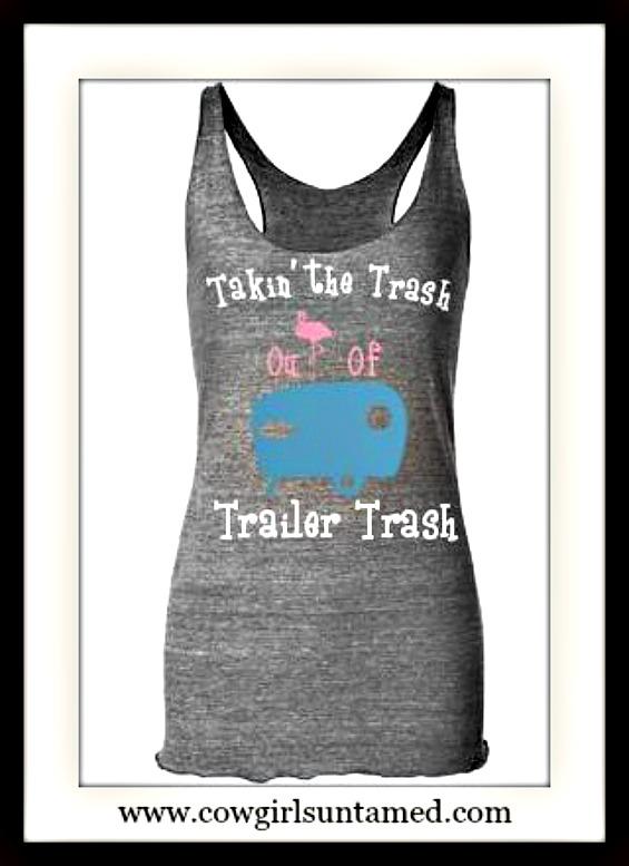 "TRAVELIN' COWGIRL GYPSY TANK TOP ""Takin' The Trash out of Trailer Trash"" Racerback Long Boho Tank Top"
