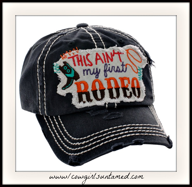 "COWGIRL STYLE CAP Embroidered ""THIS AIN'T MY FIRST RODEO"" Lasso Boot Black Cap"