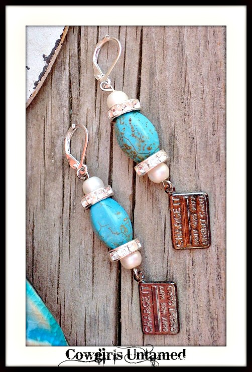 "COWGIRL GLAM EARRINGS Gunmetal ""CHARGE IT CREDIT CARD"" Charm Turquoise Silver Earrings"