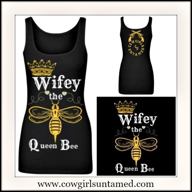 "COWGIRL RANCH QUEEN TANK ""Wifey the Queen Bee"" Long Black Tank Top"