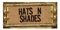 Hats N Shades