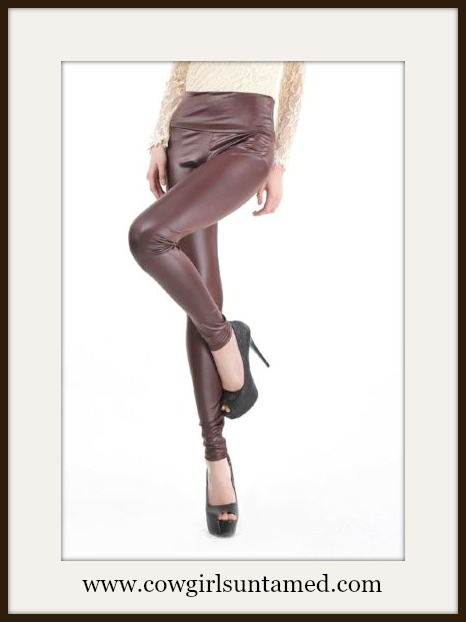 COWGIRL GLAM LEGGINGS Brown Faux Leather Leggings