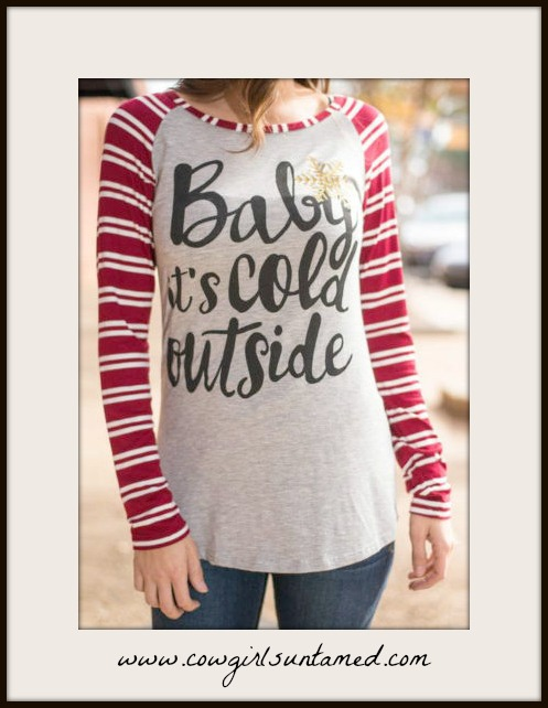 "WINTER TIME TOP ""Baby It's Cold Outside"" Gold Star Red Stripe Long Sleeve Grey Top"