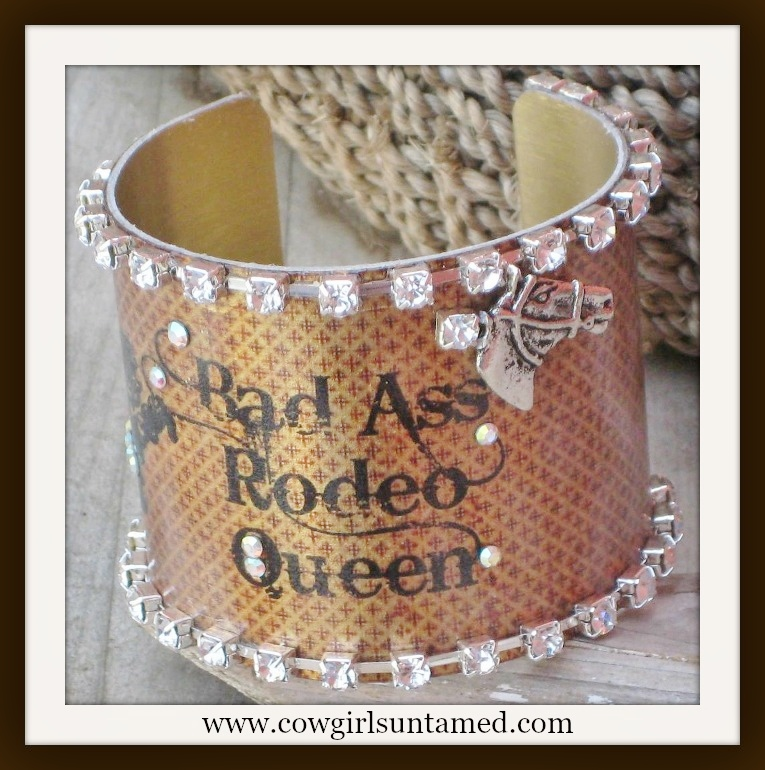 "COWGIRL ATTITUDE CUFF Crystal ""Bad Ass Rodeo Queen""  Metal Cuff Bracelet"
