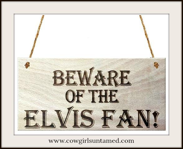 """LAVONNE & VIOLET SIGN """"Beware of the Elvis Fan"""" Hanging Sign"""