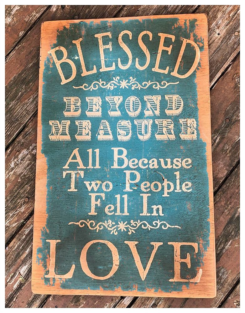 "FARMHOUSE STYLE DECOR ""Blessed Beyond Measure All Because Two People Fell in Love"" Turquoise Wood Sign LAST ONE"