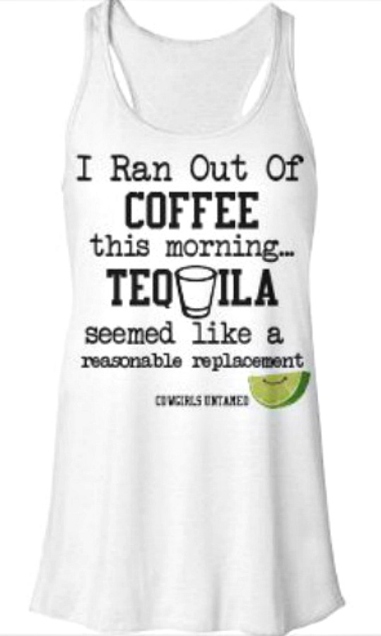 "GETTIN' on the BLITZ TANK TOP ""I Ran Out Of Coffee This Morning...Tequila Seemed Like a Reasonable Replacement"" Lime and Shot Glass on White Tank Top LAST ONE XL/2X"