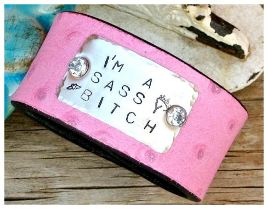 """SASSY BITCH CUFF Custom """"I'm a Sassy Bitch"""" Silver Crown N Rhinestone Pink GENUINE Leather Cuff"""