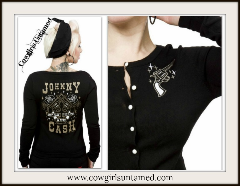 "COWGIRLS ROCK SWEATER ""Johnny Cash Don't Take Your Guns To Town"" Black Cardigan"