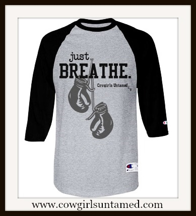 "COWGIRL ATTITUDE TEE ""Just Breathe"" with Boxing Gloves 3/4 Sleeve Grey & Black Baseball UNISEX T-Shirt"