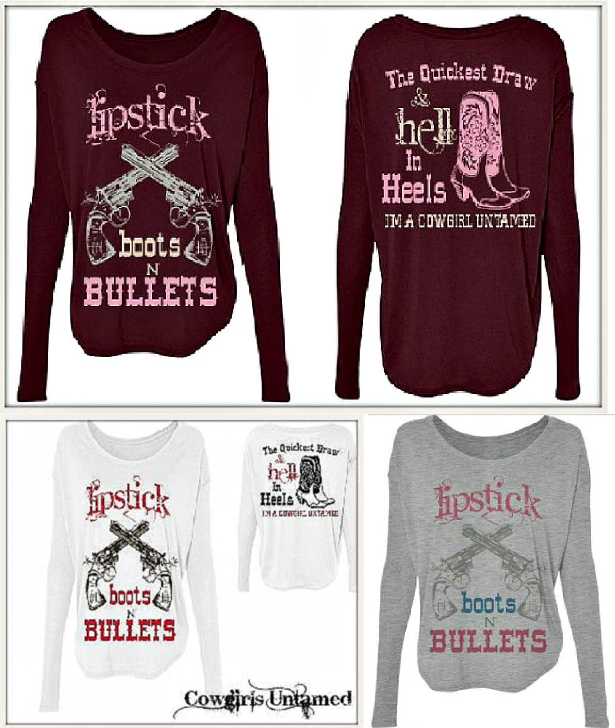 """BADASS COWGIRL TOP """"Lipstick Boots N Bullets The Quickest Draw & Hell in Heels..."""" Long Sleeve Top 2 COLORS"""