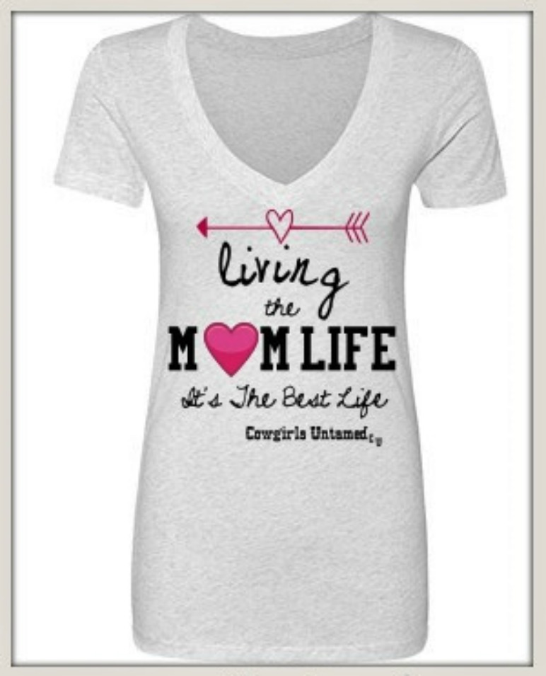8a667331d COWGIRL ATTITUDE T-SHIRT Living the Mom Life It's the Best Life with ...
