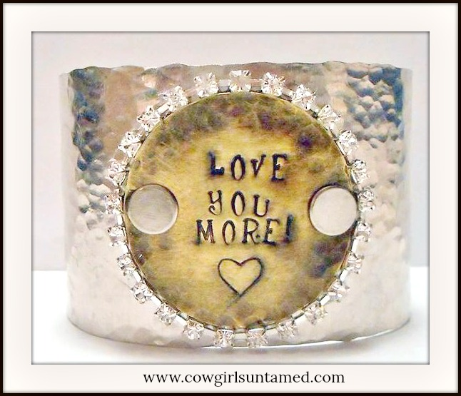 "COWGIRL ATTITUDE CUFF ""Love You More"" Rhinestone Trim Hammered Silver Western"