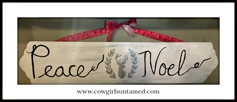 "COWGIRL CHRISTMAS DECOR Handmade ""Peace"" & ""Noel""Silver Deer Christmas Sign"
