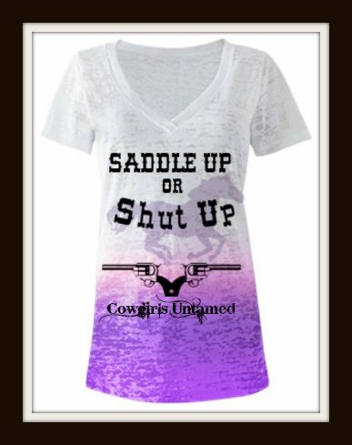 """COWGIRL ATTITUDE TEE """"Saddle Up or Shut Up"""" with Horse & Pistols V neck White Burnout Purple Ombre Western T-Shirt"""