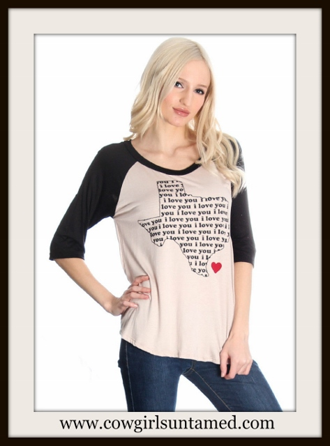 "WESTERN COWGIRL TOP ""I Love"" State of Texas Design Baseball 3/4 Sleeve Top"
