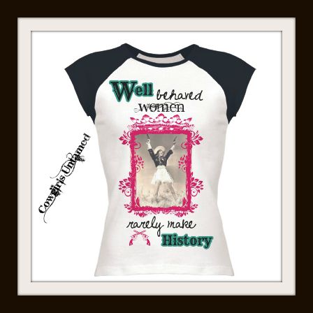 "COWGIRL RANCH QUEEN TEE Teal ""Well Behaved Women Rarely Make History"" Western T-Shirt"