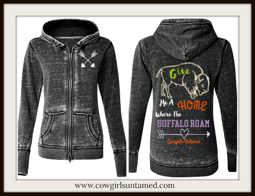 "COWGIRL GYPSY HOODIE ""Give Me a Home Where The Buffalo Roam"" Buffalo Arrow Zip Up Sweatshirt"