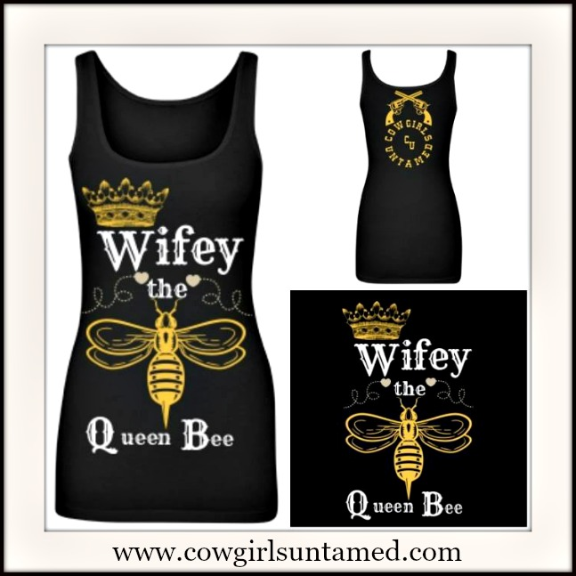 "COWGIRL RANCH QUEEN TANK ""Wifey the Queen Bee"" Long Black Tank Top"