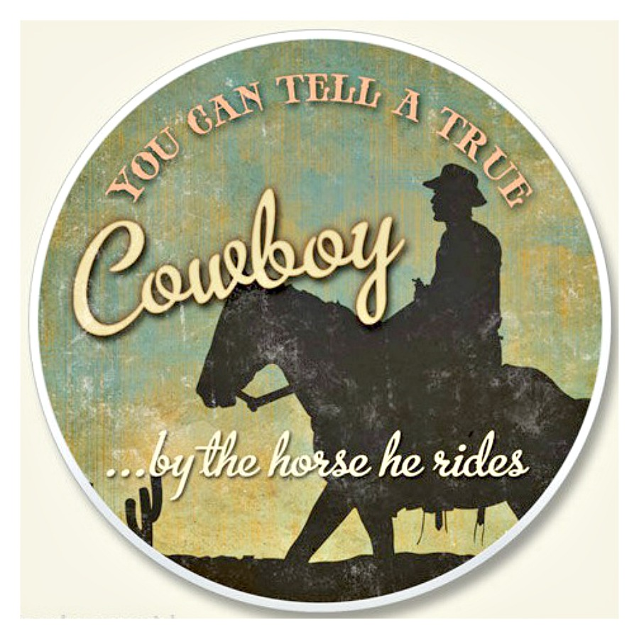 "WESTERN COWGIRL HOME ""You Can Tell a True Cowboy..."" Truck Coaster for Cup Holders"